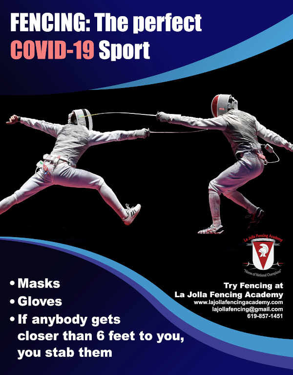 Fencing: The Perfect COVID-19 Sport. Masks. Gloves. If anybody gets closer than 6 feet to you, you stab them